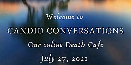 Death Cafe: Candid Conversations - online tickets