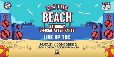 On The Beach - Brighton  (Saturday) - After Party Poster