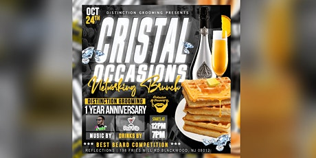 Cristal occasions: Celebrating Distinction Grooming's 1 year Anniversary tickets