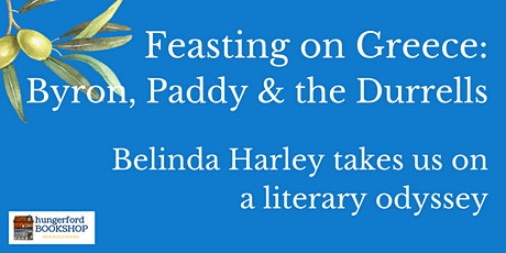 Feasting on Greece: Byron, Paddy & the Durrells tickets
