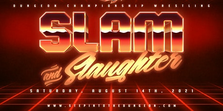 DCW Slam and Slaughter tickets