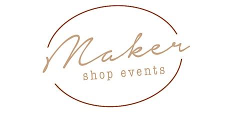 Maker Shop EventsJuly 24th Market tickets