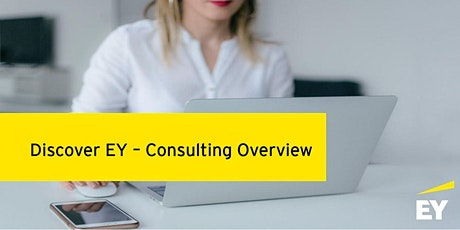 Discover EY - Consulting overview Tickets