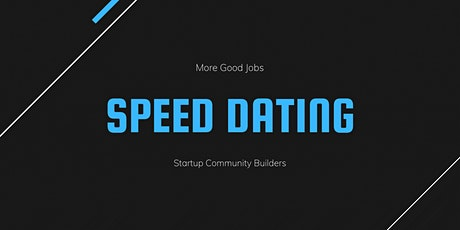 Startup Community Builders 'Speed Dating' tickets