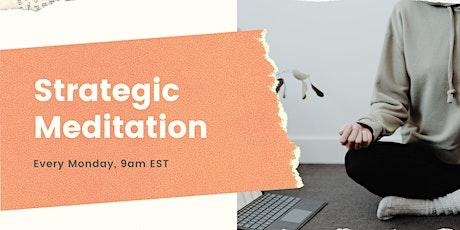 Monday Strategic Meditation tickets