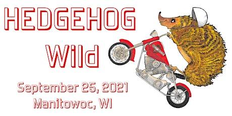 Hedgehog Wild tickets