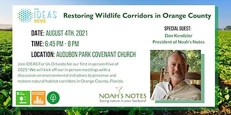 IDEAS Hive: Restoring Habitat In Orange County tickets