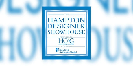 2021 Hampton Designer Showhouse Preview Party tickets