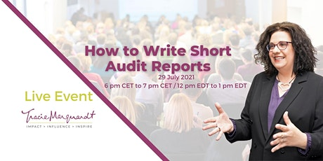 How to Write Short Audit Reports tickets