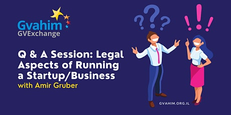 Q & A Session: Legal Aspects of Running a Startup or Small Business tickets