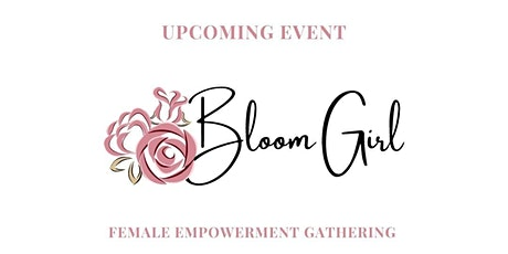 Female Empowerment Gathering - Event tickets
