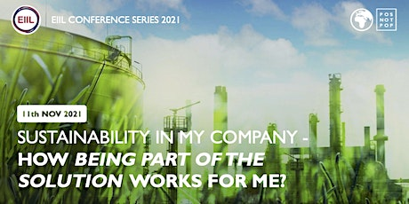 Sustainability in My Company - How being Part of the Solution works for Me? tickets