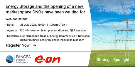 The Energy Storage Market Opportunity for DNOs Webinar   Pangea SI & E.ON tickets