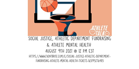 Social Justice, Athletic Department Fundraising & Athlete Mental Health tickets