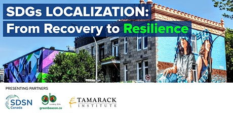 SDGs Localization: From Recovery to Resilience tickets