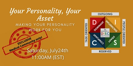 Your Personality, Your Asset: Medical Community Exclusive tickets