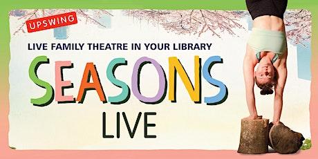Upswing & The Spark Arts for Children: Seasons-Sutton in Ashfield Lib, 11am tickets