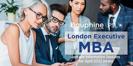 Blended Executive MBA 2022 at Dauphine London - PSL - Information Sessions tickets