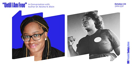 Until I Am Free: In Conversation with Author Dr. Keisha N. Blain tickets
