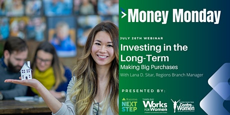 Investing in the Long-Term : Making Big Purchases tickets