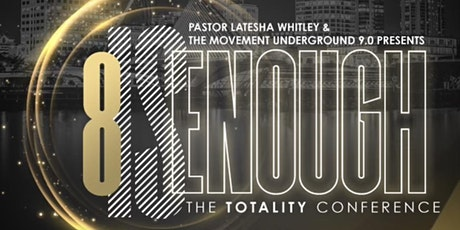 8 IS ENOUGH TOTALITY CONFERENCE-WOMEN'S EDITION tickets