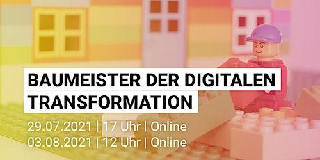 Vortrag | Baumeister der digitalen Transformation Tickets
