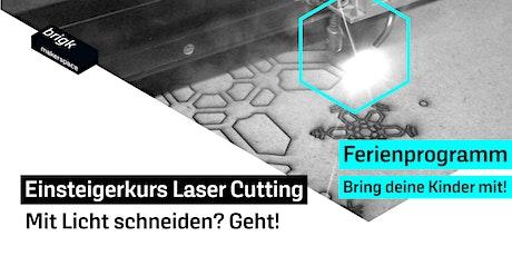 Ferienprogramm: Einsteigerkurs Laser Cutting - Mit Licht schneiden? Geht! Tickets