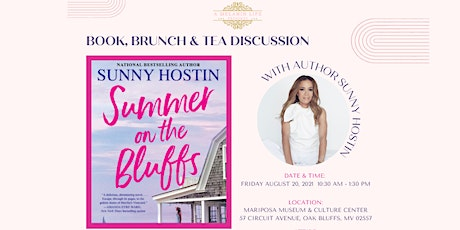 """Book, Brunch & Tea Discussion with Sunny  Hostin """"Summer on the Bluffs"""" tickets"""