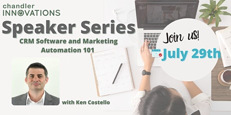 Speaker Series: CRM Software and Marketing Automation 101 with Ken Costello tickets