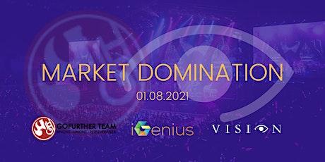 MARKET DOMINATION - VISION PASS biglietti