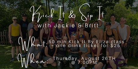 Kick It and Sip It with Jackie and Britt tickets