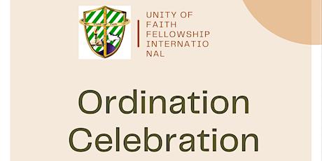 Unity of Faith Fellowship Ordination Celebration tickets