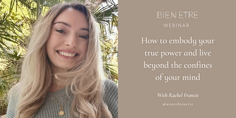 How to embody your true power and live beyond the confines of your mind tickets