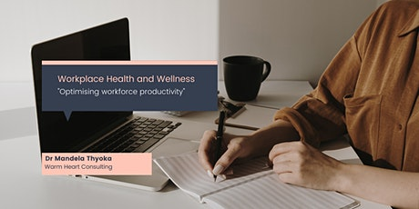 Workforce Health, Wellbeing and Productivity: A Value-driven Approach tickets