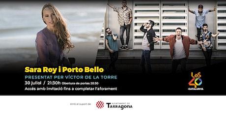 ELS40 Tarragona Pop amb Sara Roy i Porto Bello entradas