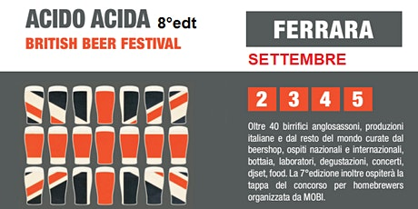 ACIDO ACIDA FERRARA BRITISH BEER FESTIVAL 8°edt biglietti