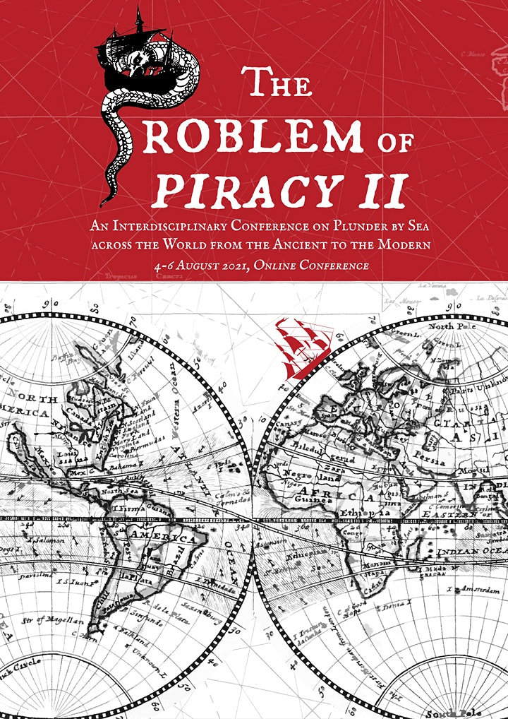 The Problem of Piracy II: An Interdisciplinary Conference on Plunder by Sea image