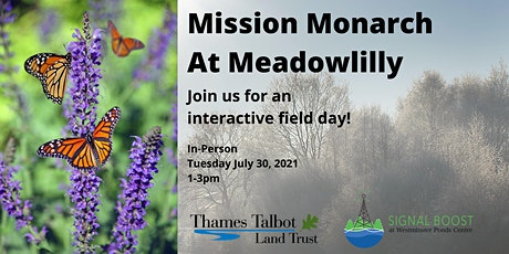 Mission Monarch at Meadowlily tickets