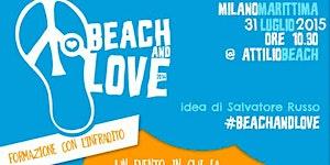 Beach & Love 2014 - vai all'evento 2015