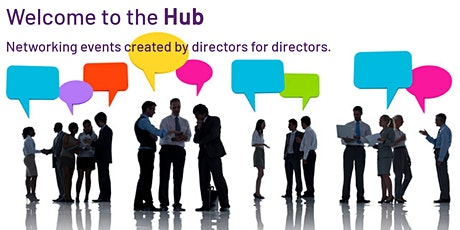 The Director's Hub - Interactive Networking Event tickets