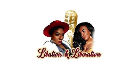 Libation & Liberation Social tickets