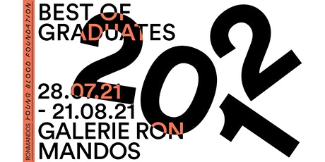 Best of Graduates 2021 | Public Opening Hours tickets