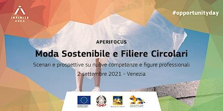 Aperifocus Fashion - Moda Sostenibile e Filiere Circolari biglietti