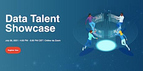 Data Talent Showcase - July 29, 2021 tickets