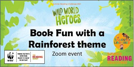 Wild World Heroes Book Fun - Rainforest! tickets