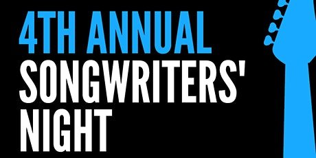 4th Annual Songwriters' Night tickets
