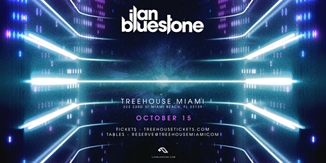 ILAN BLUESTONE @ Treehouse Miami