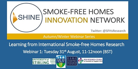 Learning from International Smokefree Homes Research: SHINE Webinar 1 tickets