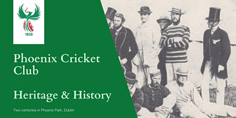 Phoenix Cricket Club - Heritage & History  Open Day for Heritage Week tickets