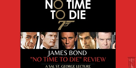 """James Bond """"No Time to Die"""" Review tickets"""